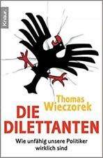 Thomas Wieczorek - Die Dilettanten: Like Unfähig Our Pol #B2016065