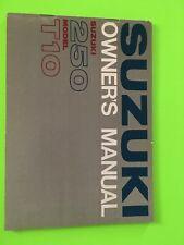 SUZUKI T250 OWNER'S MANUAL OWNERS MANUAL T10 250 63 - 68 OEM NOS