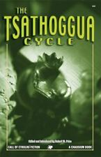 The Tsathoggua Cycle : Terror Tales of the Toad God (2005, Paperback)