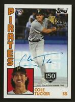 2019 Topps Update COLE TUCKER 1984 Topps Auto 150th 099/150 Autograph Pirates RC