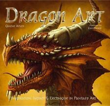 Inspirations and Techniques: Dragon Art : Inspiration, Impact and Technique in Fantasy Art by Rosalind Ormiston and Graeme Aymer (2009, Hardcover, New Edition)