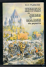 HISTOIRE DE SEINE ET MARNE VIE PAYSANNE  R.C.PLANCKE
