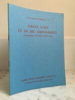 Catalogue de vente Objets d'Art et de Bel Ameublement 31 Octobre 1972