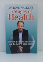 5 Stages of Health by Ross Walker facts media myths debunked used paperback 2012