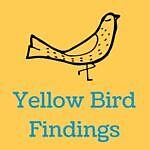 Yellow Bird Findings