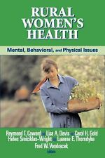Rural Women's Health: Mental, Behavioral, And Physical Health Issues