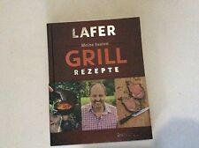 Johann Lafer -   Meine besten Grillrezepte [Buch Hardcover] Grillen Steak GU