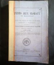 Les petits jeux floraux de Marseille, pièces en vers et en prose / Alfred Saurel