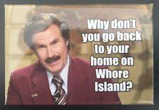 Whore Island - Funny Fridge Magnet - Retro Humour - Anchorman