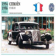 Citroën Traction Avant 15 Six H  6 Cyl. 1954 France CAR VOITURE CARTE CARD FICHE