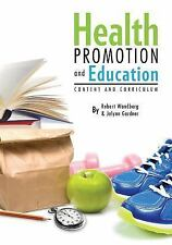 Health Promotion and Education: Content and Curriculum-ExLibrary