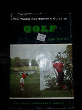 The Young Sportsman's Guide to Golf by Don Smith