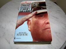 "237) General H. Norman Schwarzkopf The Autobiography ""It Doesn't Take A Hero"" SC"
