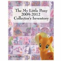 An Unofficial Full Color Illustrate... My Little Pony G3 Collector/'s Inventory