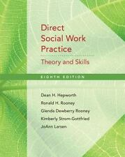 Direct Social Work Practice : Theory and Skills by Jo Ann Larsen, Ronald H....