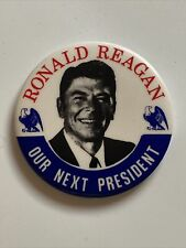"1976 Governor Ronald Reagan 3"" Button Presidential Campaign Our Next President"