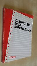 DIZIONARIO DELL'INFORMATICA  Allegato a Computers & Elettronics n. 2 1985