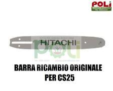 HITACHI CS25 BARRA RICAMBIO ORIGINALE HITACHI PER MOTOSEGA CS25EC BARRA DA 25CM