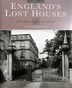"""England's Lost Houses (From the Archives of """"Country Life"""") (From the Archives.."""