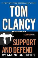 A Campus Novel: Tom Clancy Support and Defend by Mark Greaney (2015,...