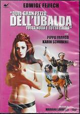 Dvd **QUEL GRAN PEZZO DELL'UBALDA** con Edwige Fenech Pippo Franco nuovo 1972