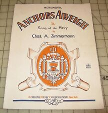 1935 ANCHORS AWEIGH The Song of The Navy Chas. Zimmerman Piano Sheet Music
