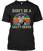 Dont Be A Salty Heifer Hanes Tagless Tee T-Shirt