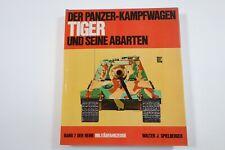 Die Panzer-Kampfwagen TIGER und seine Abarten Band 7 - Walter J. Spielberger