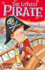 The Littlest Pirate, Clark, Sherryl, New Book