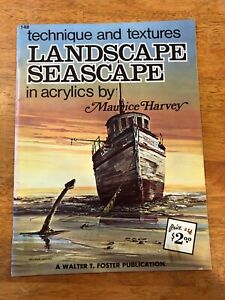 Landscape Seascape in Acrylics by Maurice Harvey, Walter Foster Art Book #148
