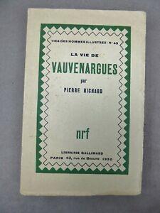 LA VIE DES VAUVENARGUES. Par Pierre Richard. 1930. Edition originale.