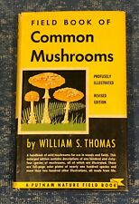 Vintage Putnam Nature Field Book Of Common Mushrooms by William S. Thomas 1948