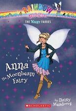 Anna the Moonbeam Fairy (Rainbow Magic Night Fairies #6) by Daisy Meadows