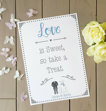 Personalised love is sweet so take a treat wedding print sign A4