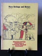 Waco Heritage & History Foundation Vol 7 #1 Spring 1976 Cotton Palace Pageant
