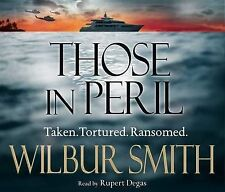Those in Peril by Wilbur Smith. Audio Book
