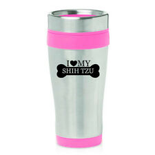 Stainless Steel Insulated 16oz Travel Mug Coffee Cup I Love My Shih Tzu