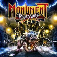 MONUMENT - RENEGADES  CD NEU