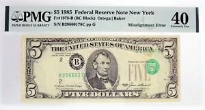Series Of 1985 $5 FRN New York Fr#1978-B Overprint Misalignment Error PMG XF40