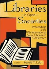 Libraries in Open Society: Proceedings of the Fifth International-ExLibrary