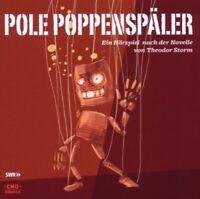 POLE POPPENSPÄLER HÖRSPIEL NACH DER NOVELLE VON THEODOR STORM-SWR HÖRSPIEL  CD