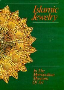 Early-Medieval Islamic Jewelry Egypt Persia India Mughal Spain Moor Arabia NYMet
