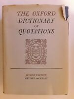 Vintage Book. The Oxford Dictionary Of Quotations. Second Edition 1955