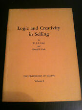 Logic and Creativity in Selling by Harold C. Cash and W. J. E. Crissy store#2248