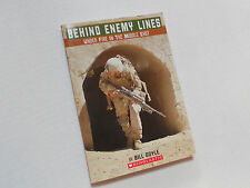 Behind Enemy Lines : Under Fire in the Middle East by Bill H. Doyle (2011,...