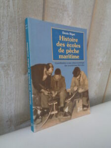 Denis Biget : Histoire des écoles de pêche maritime