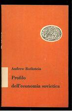 ROTHSTEIN ANDREW PROFILO DELL'ECONOMIA SOVIETICA EINAUDI 1951 RUSSIA