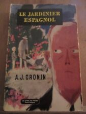 A.J. Cronin: Le jardinier espagnol/ Le Livre de Poche, 1959