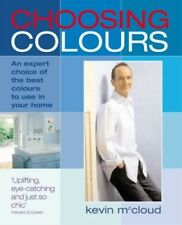 Excellent, Choosing Colours: An Expert Choice of the Best Colours to Use in Your