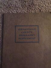 Shenandoah COUNTY Geography Supplement 1926 University Of Virginia Va 1931 Book